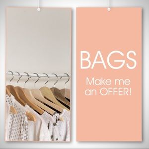 BAGS - Make me an offer